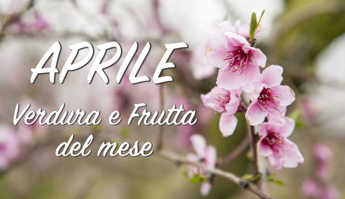Aprile – Che c'è di buono questo mese?