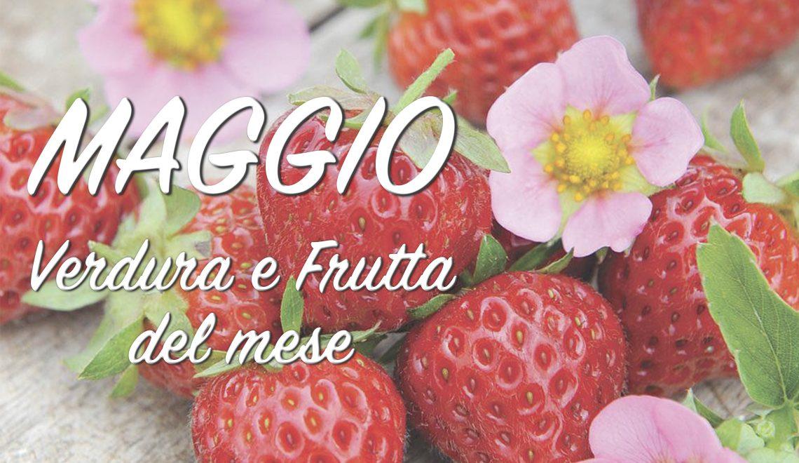 Verdura e frutta di Maggio